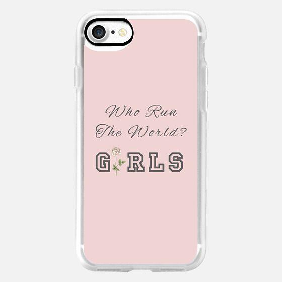 WHO RUN THE WORLD? GIRLS (Pink Background)