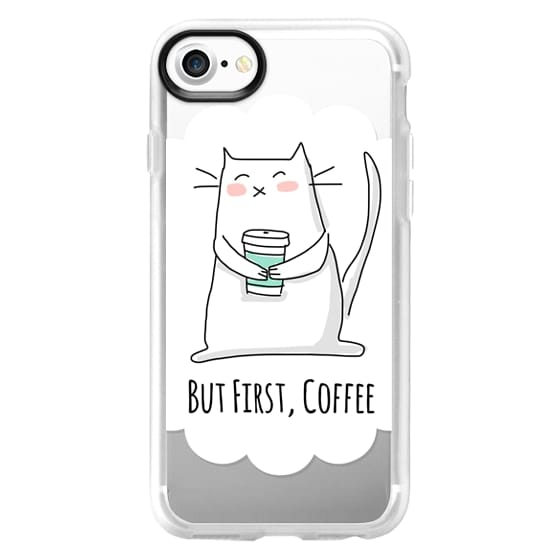 iPhone 7 Cases - But First, Coffee - Cat