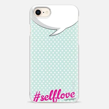 iPhone 8 Case Self Love - Talk Bubble