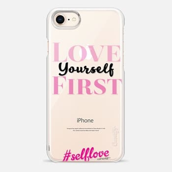 iPhone 8 Case Self Love- Love Yourself First