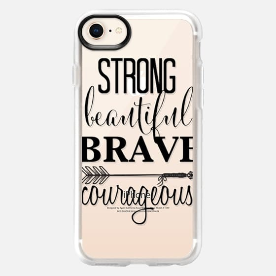 Strong Beautiful Brave Courageous - Snap Case